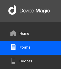 Selecting the Form Builder in Device Magic mobile forms web app menu