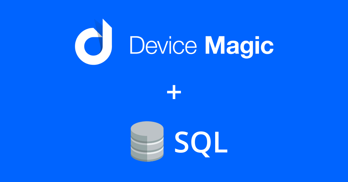 Device Magic announces Live SQL as a resource for mobile forms